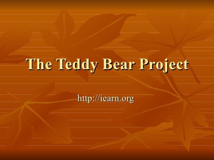 The Teddy Bear Project http://iearn.org