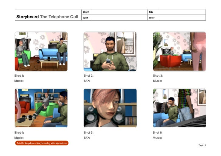 Client    Title Storyboard The Telephone Call                             Spot      Job #Shot 1:                          ...