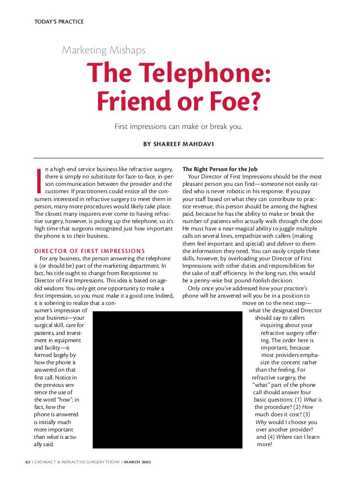 TODAY'S PRACTICE               Marketing Mishaps                         The Telephone:                          Friend or...