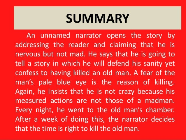 the madman in the tell tale heart a short story by edgar allan poe 3,607, poems & short stories: 4,435, forum members: 71,154 but why will you say that i am mad literature network » edgar allan poe » the tell-tale heart.
