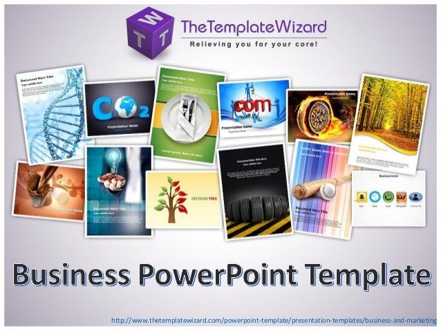 http://www.thetemplatewizard.com/powerpoint-template/presentation-templates/business-and-marketing