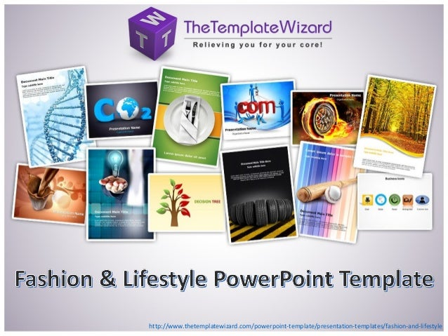 http://www.thetemplatewizard.com/powerpoint-template/presentation-templates/fashion-and-lifestyle