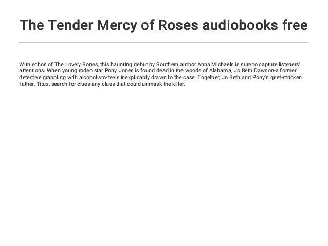 The Tender Mercy Of Roses Audiobooks Free