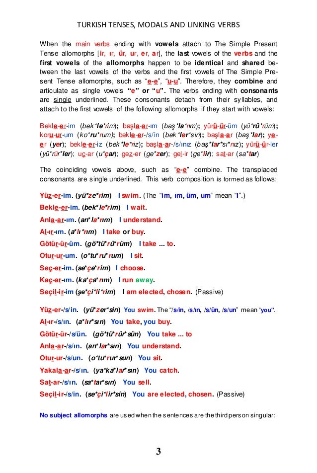 TURKISH TENSES, MODALS and LINKING VERBS in TURKISH and ENGLISH ARE DESCRIBED IN DETAIL Slide 3