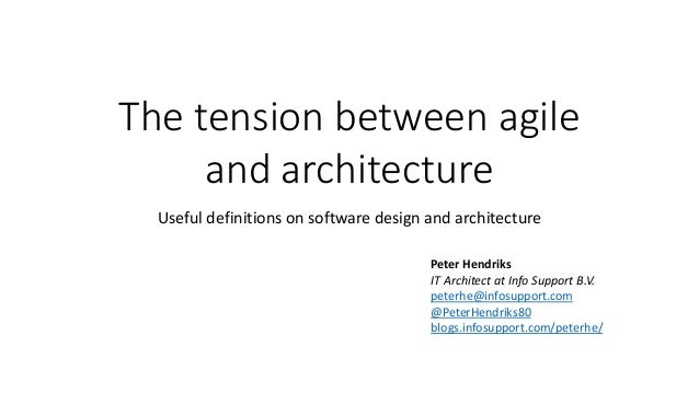 The tension between agile     and architecture  Useful definitions on software design and architecture                    ...