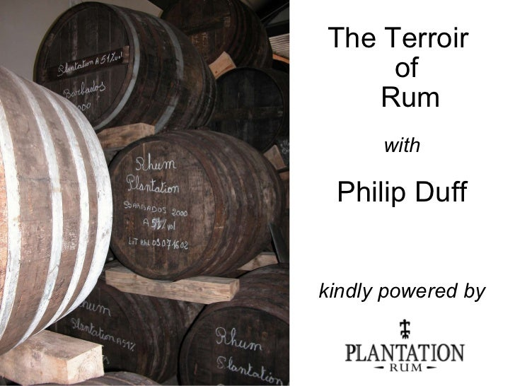 The Terroir  of  Rum with Philip Duff kindly powered by