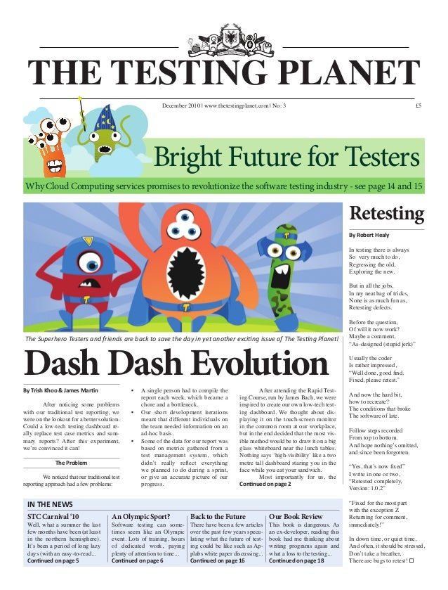 Dash Dash Evolution The Superhero Testers and friends are back to save the day in yet another exciting issue of The Testin...