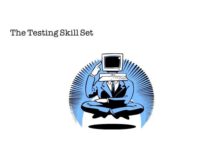 The Testing Skill Set