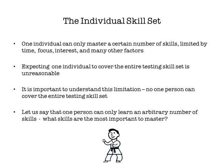 6 the individual skill set