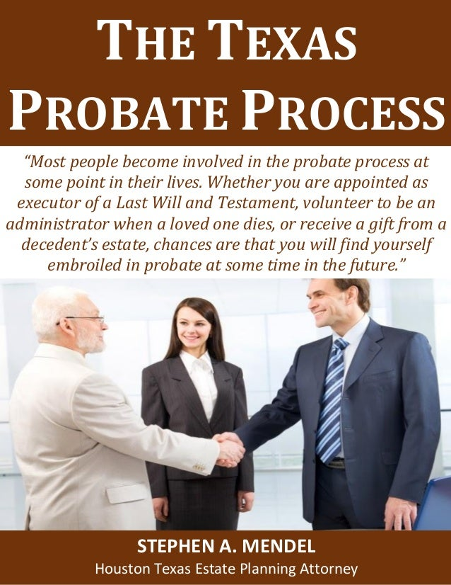 The texas probate process estate planning and special needs truststhe texas probate process most people become involved in the solutioingenieria