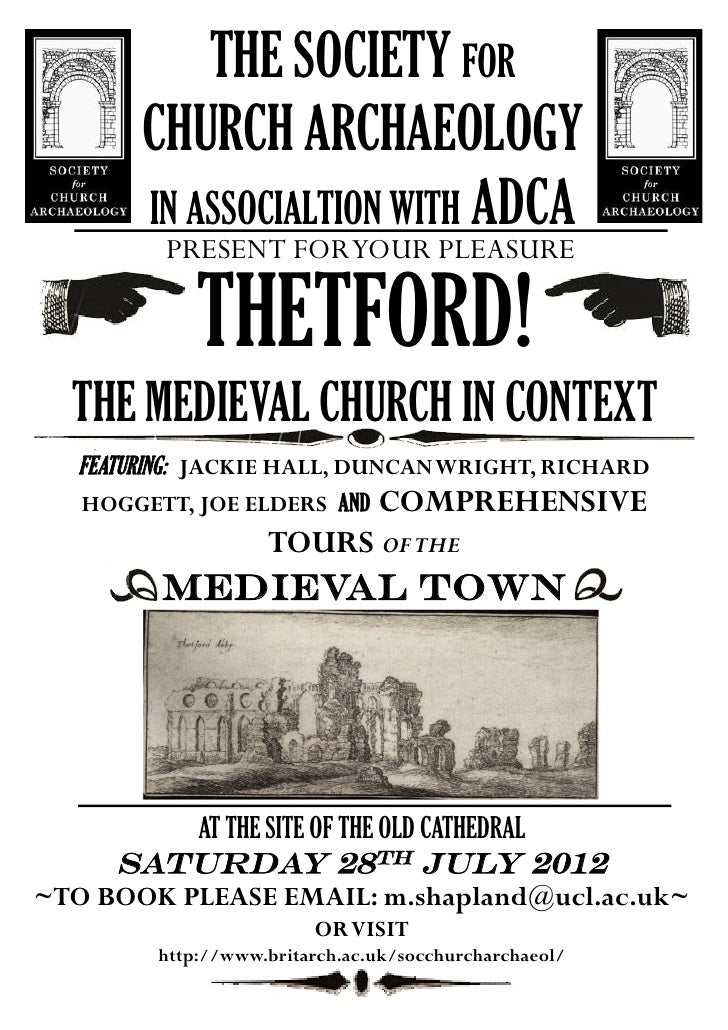THE SOCIETY FOR       CHURCH ARCHAEOLOGY       IN ASSOCIALTION WITH ADCA        PRESENT FORYOUR PLEASURE            THETFO...