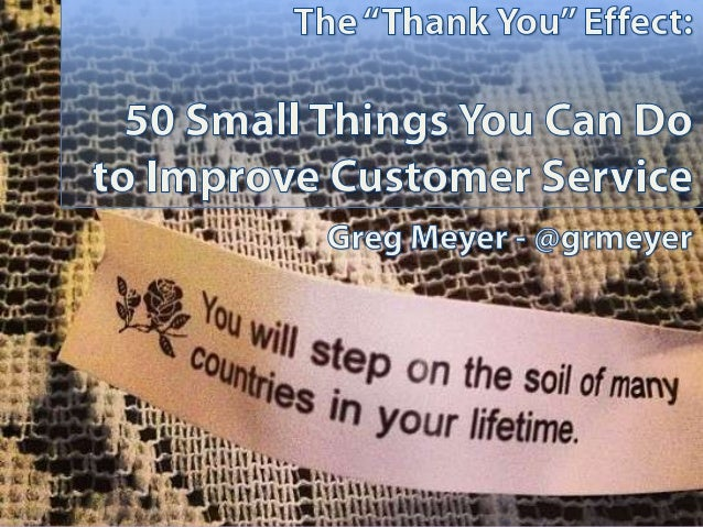 """The """"Thank You Effect"""": 50 Small Ways to Improve Customer Service"""