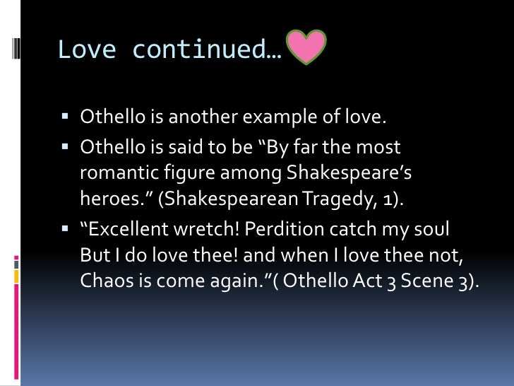 The themes of love and hate in shakespeare's