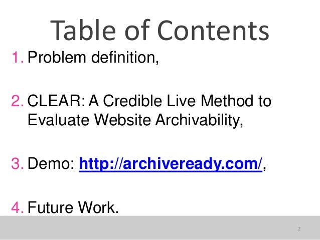 The theory and practice of Website Archivability Slide 2