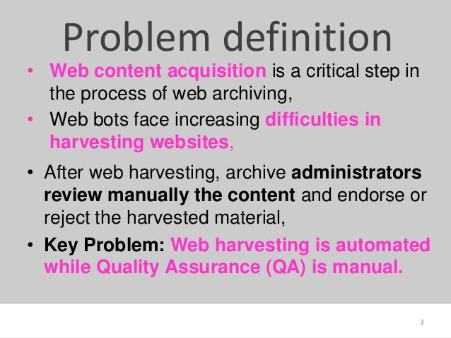 The theory and practice of Website Archivability Slide 3