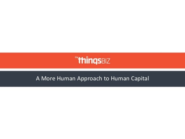 A More Human Approach to Human Capital