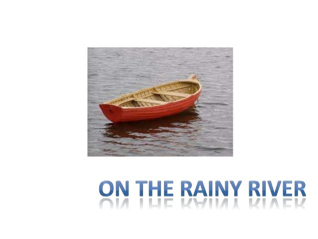 on the rainy river literary devices