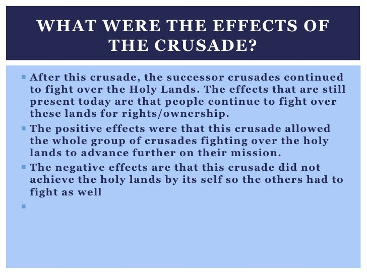 Cause and effect first crusade