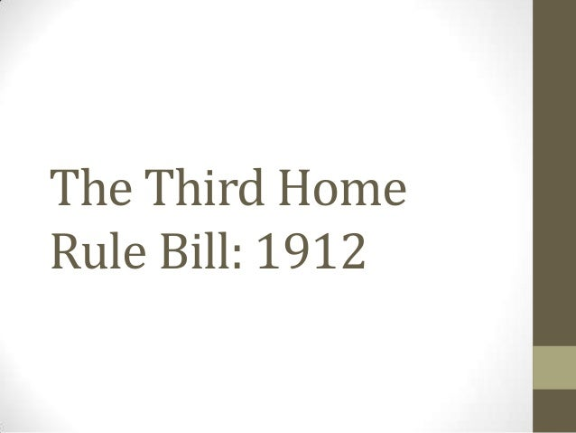 The Third Home Rule Bill: 1912