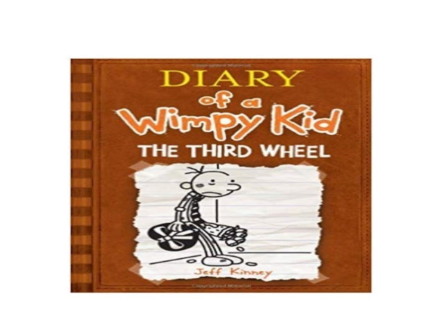 Download P D F The Third Wheel Diary Of A Wimpy Kid Book 7 Ha