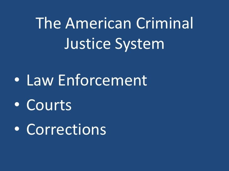 three components to the justice system