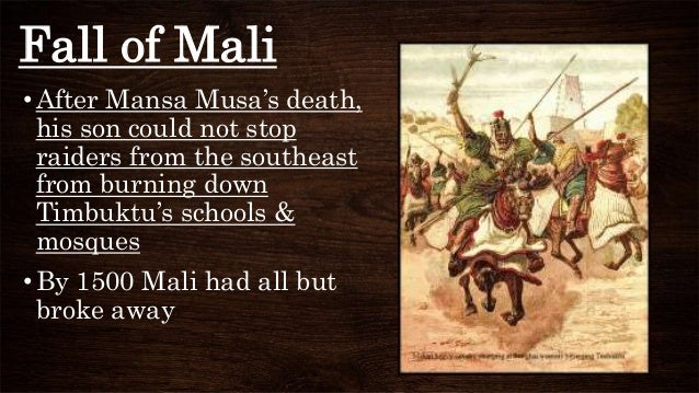 SOCIAL, POLITICAL AND ECONOMIC FACTORS THAT LED TO THE FALL OF MALI EMPIRE
