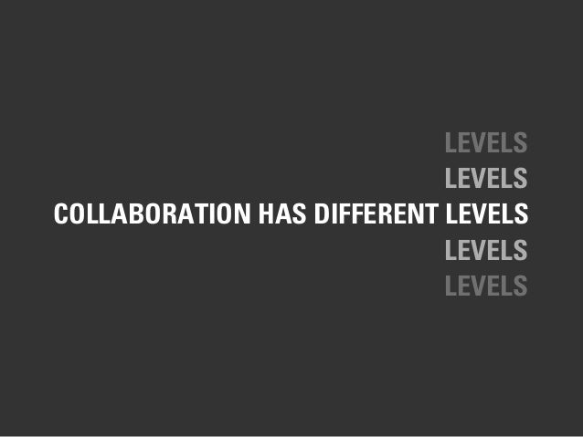 THERE IS NO 'ONE' COLLABORATION TOOL