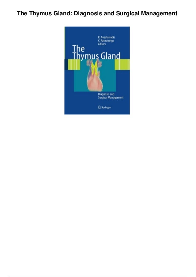 The Thymus Gland Diagnosis And Surgical Management Pdf