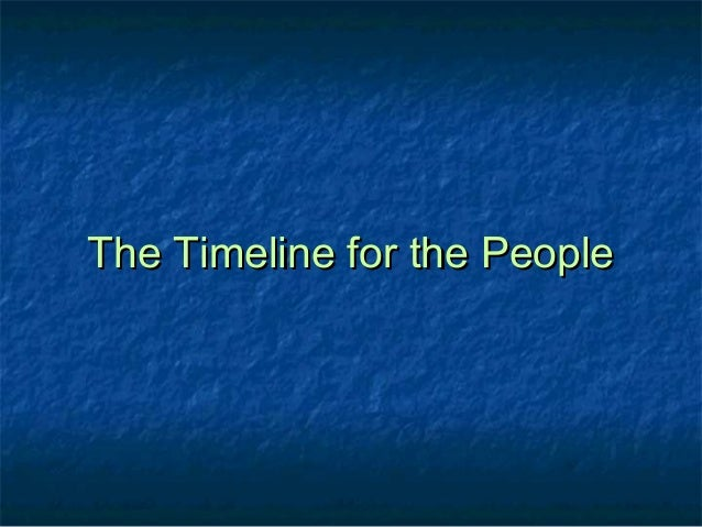 The Timeline for the PeopleThe Timeline for the People