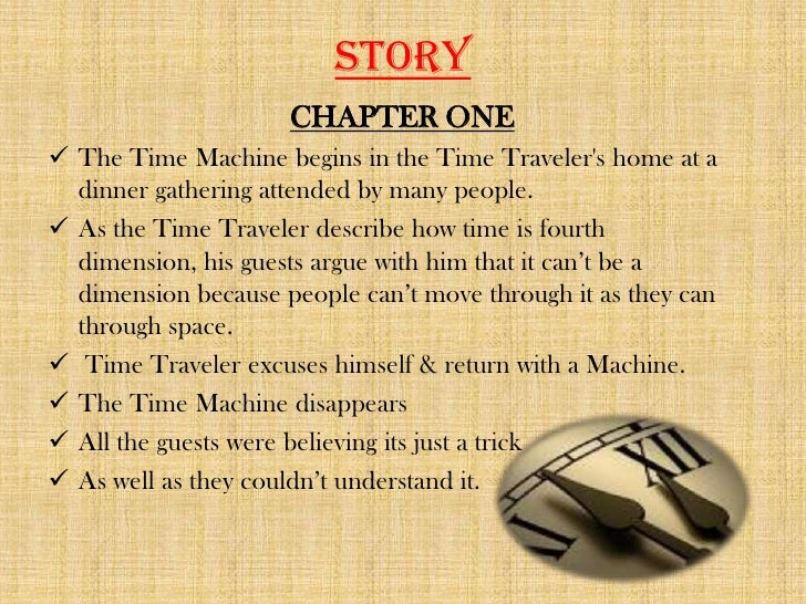 a review of the story the time machine by hg wells The time machine is the first novel to popularize the concept of time travel as a device that can send the user back and forth through time.