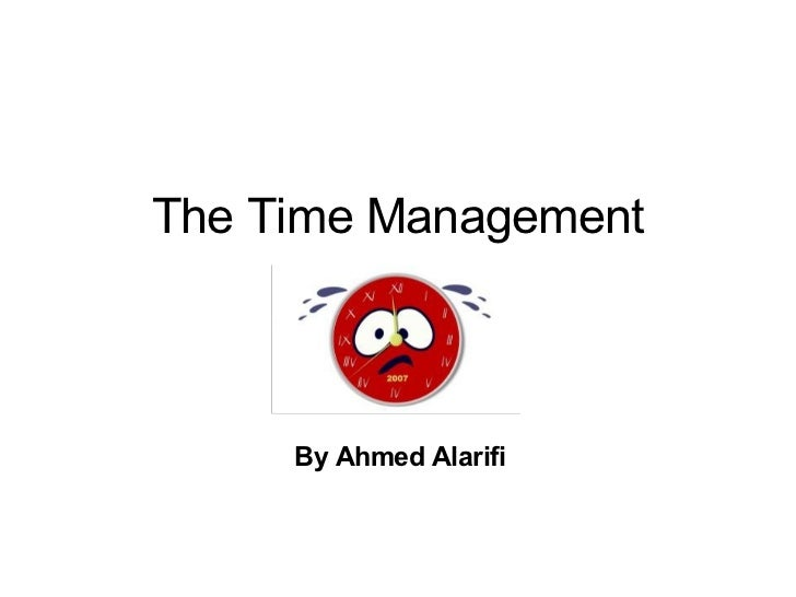 The Time Management By Ahmed Alarifi