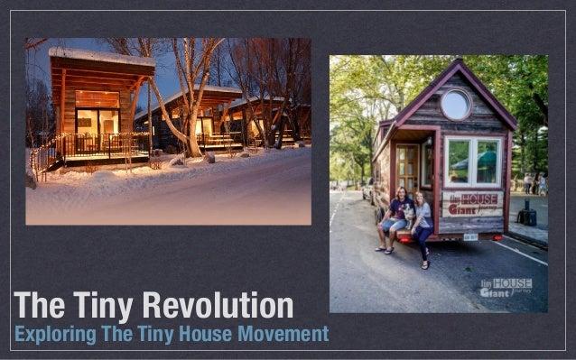Exploring The Tiny House Movement The Tiny Revolution