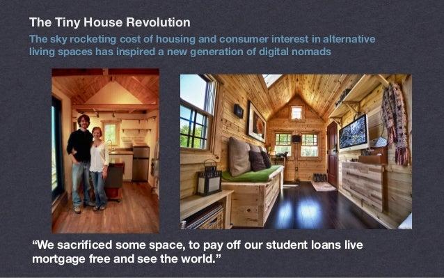 The Tiny House Revolution