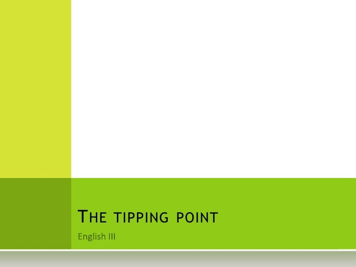 English III<br />Thetippingpoint<br />
