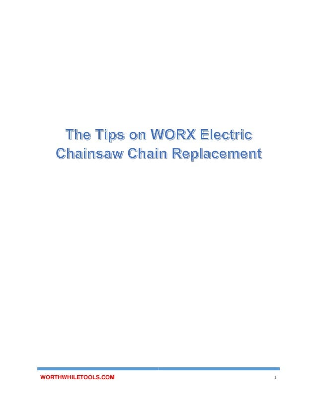 The tips on worx electric chainsaw chain replacement 1 638gcb1460435655 electric chainsaw chain replacement worthwhiletools keyboard keysfo Images