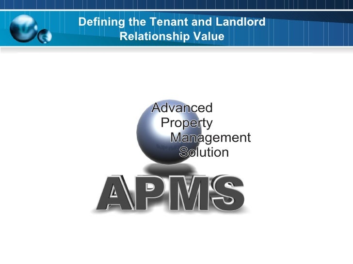 Defining the Tenant and Landlord        Relationship Value