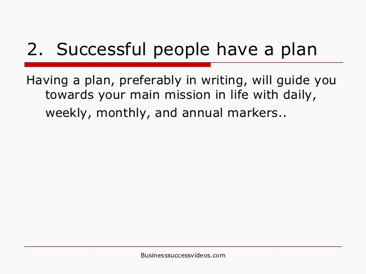 characteristics of a successful business plan It's also important to develop entrepreneurial skills if you're in a job  and are you able to create a plan to take  many successful business-owners.