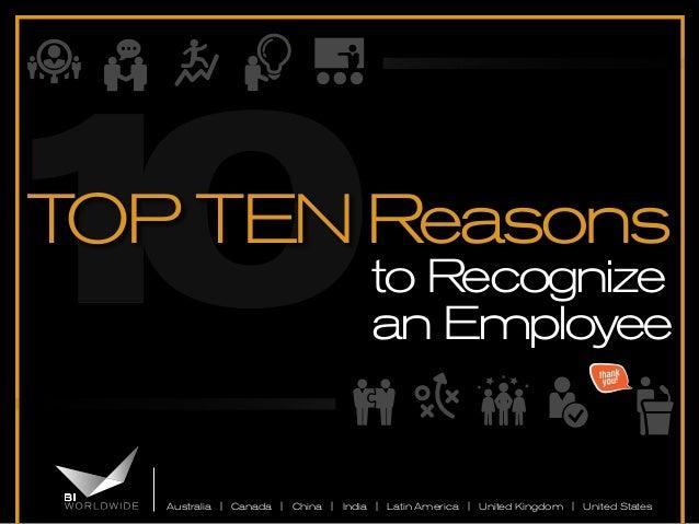 Australia | Canada | China | India | Latin America | United Kingdom | United States to Recognize an Employee 10TOP TEN Rea...