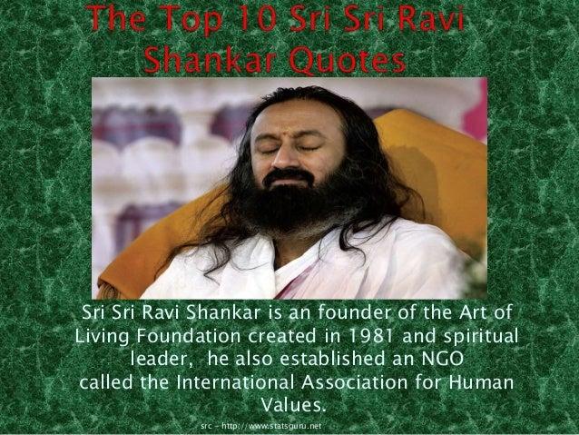 The Top 10 Sri Sri Ravi Shankar Quotes