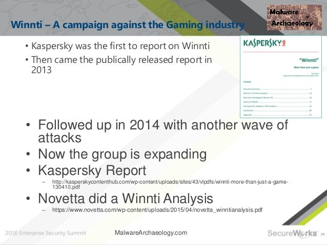 20 Winnti – A campaign against the Gaming industry • Kaspersky was the first to report on Winnti • Then came the publicall...