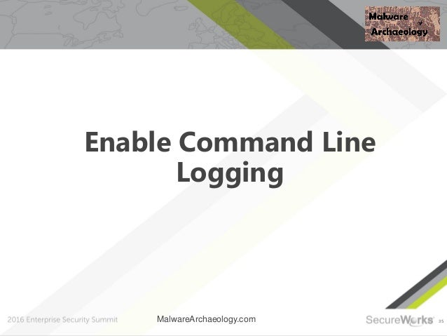 35 Enable Command Line Logging MalwareArchaeology.com