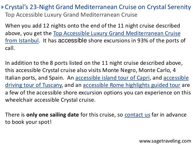 Crystal's 23-Night Grand Mediterranean Cruise on Crystal Serenity  Top Accessible Luxury Grand Mediterranean Cruise  When ...
