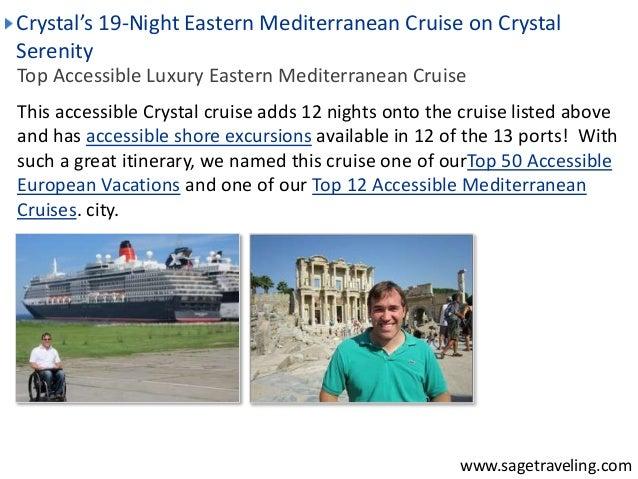 Crystal's 19-Night Eastern Mediterranean Cruise on Crystal  Serenity  Top Accessible Luxury Eastern Mediterranean Cruise  ...