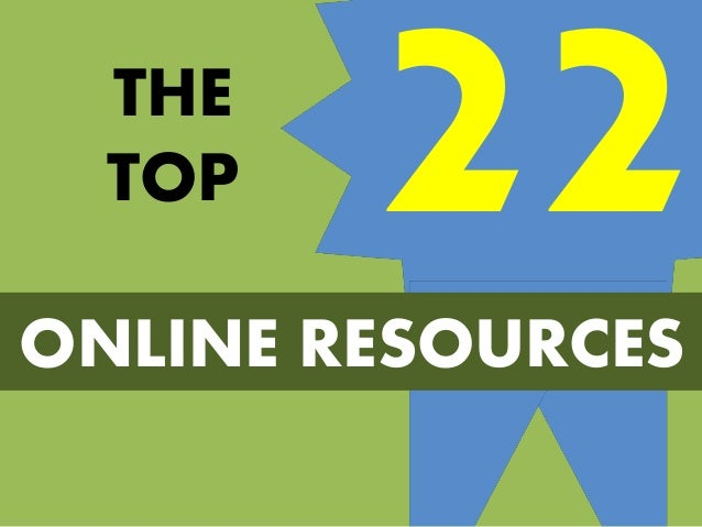 THE TOP ONLINE RESOURCES