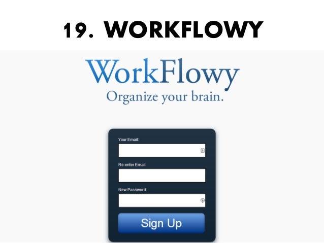 19. WORKFLOWY
