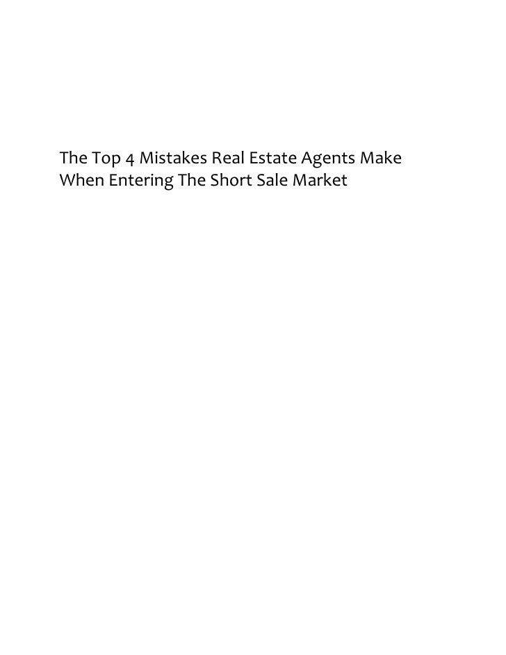 The Top 4 Mistakes Real Estate Agents Make When Entering The Short Sale Market
