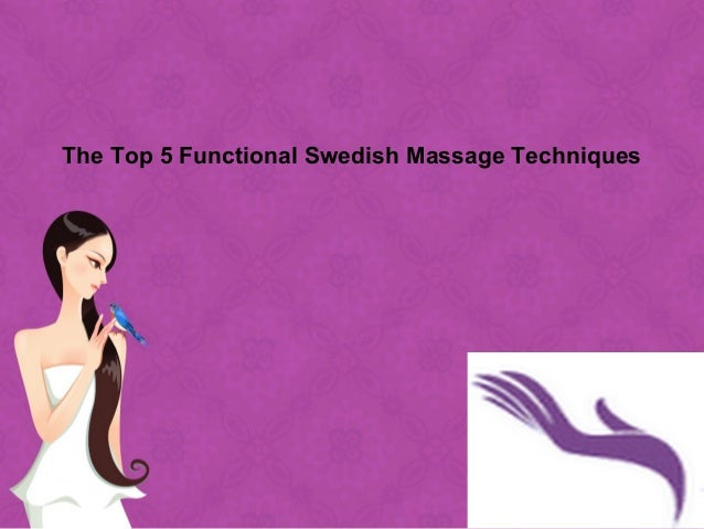 The Top 5 Functional Swedish Massage Techniques