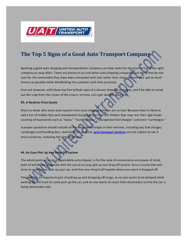 The Top 5 Signs of a Good Auto Transport Company Spotting a good auto shipping and transportation company can help make th...