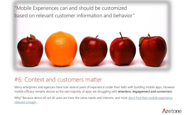 """""""Mobile Experiences can and should be customized based on relevant customer information and behavior""""  #6: Context and cus..."""