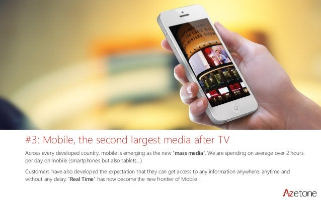 """#3: Mobile, the second largest media after TV  Across every developed country, mobile is emerging as the new """"mass media""""...."""